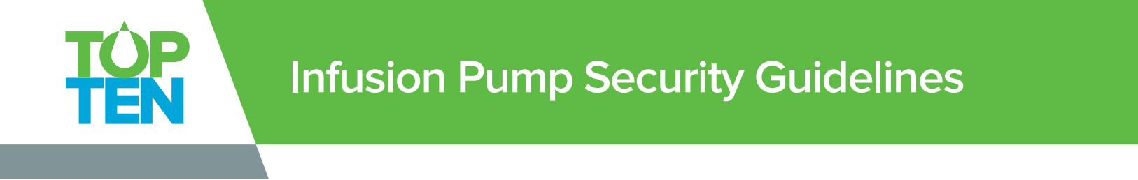 Infusion Pump Security Guidelines Ivenix
